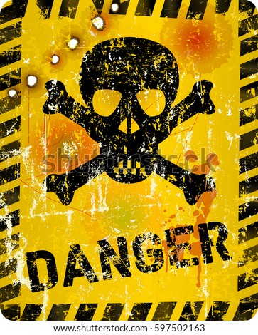grungy danger sign with skull and bullet holes, vector illustration