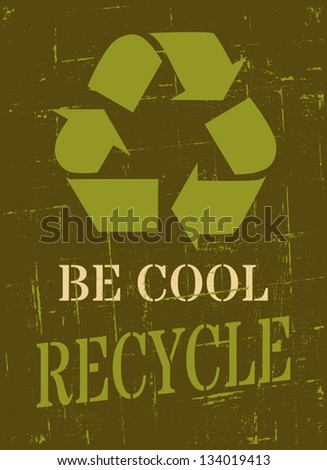 Grungy Earth Day poster with recycle symbol.