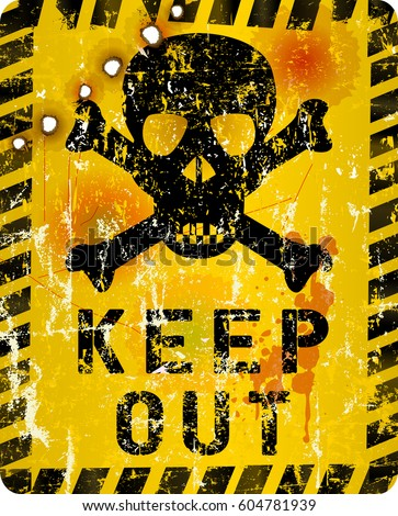 grungy keep out sign with skull and bullet holes, vector illustration