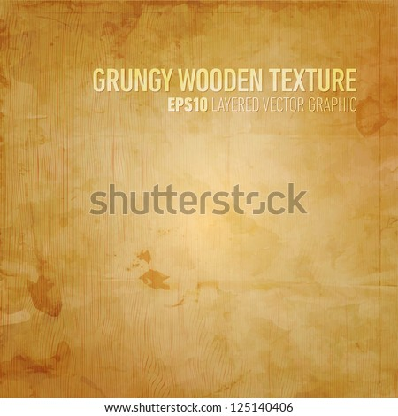 Grungy Wooden Texture | Layered EPS10 Vector Background