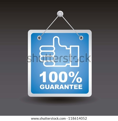 guarantee label with good sign. vector illustration