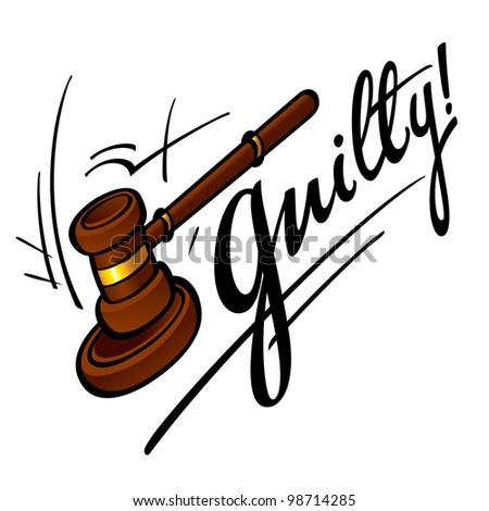 Guilty court judge wooden hammer crime sentence punishment