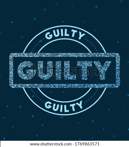 guilty glowing round badge