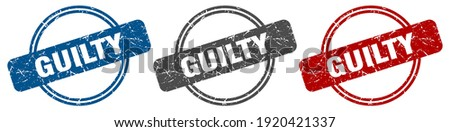 guilty round isolated label sign. guilty stamp Stock photo ©