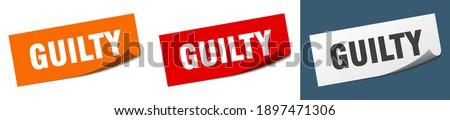 guilty sticker set. guilty paper peeler sign Stock photo ©