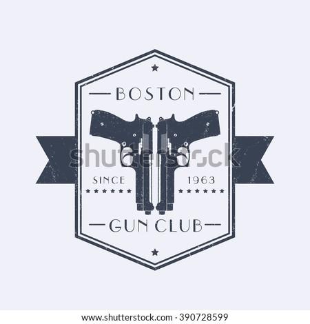 gun club vintage grunge emblem