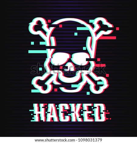 Hacked glitch text. Skull and bones illustration in glitch style on dark background. Warning about hacker attack. Pirate sign. Vector eps 10.