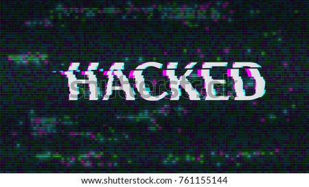 Hacked. Glitched. Abstract Digital Background. Vector Illustration.
