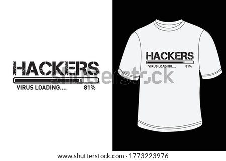 hackers t shirt design with