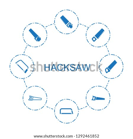 hacksaw icons. Trendy 8 hacksaw icons. Contain icons such as saw. hacksaw icon for web and mobile.
