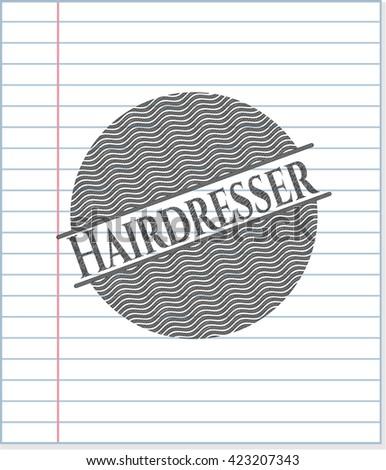 Hairdresser pencil effect