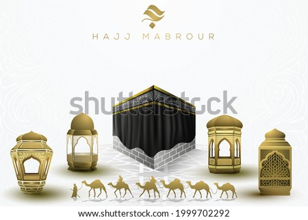 Hajj Mabrour Greeting Islamic Illustration background vector design with lanterns, kaaba and arabic calligraphy. Translation of text : Hajj (pilgrimage) May Allah accept your Hajj