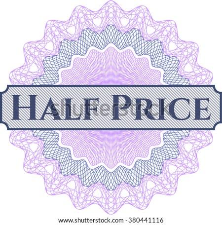 Half Price inside money style emblem or rosette