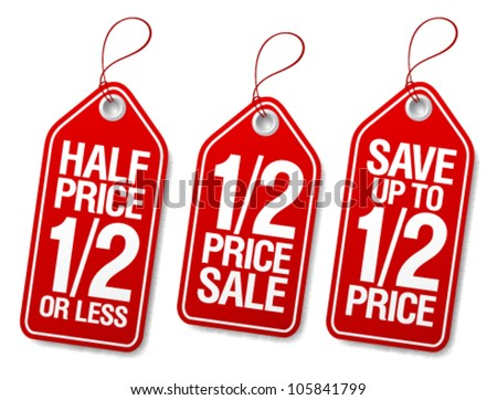 Half price save, promotional sale labels set. - stock vector