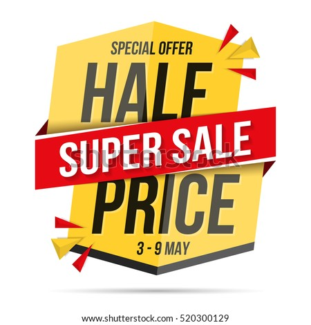 Half price super sale - red and yellow modern banner for sale announcement, vector eps10 illustration