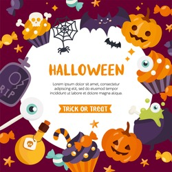Halloween background. Place for your text. Vector frame with pumpkin, witch hat, bat candy, cake and spider web. Trick or treat concept. Creative design for invitation and party.