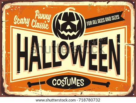 Halloween costumes shop vintage advertising sign with pumpkin head and promotional messages. Retro sign post design.