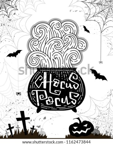 Halloween party card, banner, poster. Boil a potion in a cauldron. Script Hocus Pocus. Lettering. Background with pumppkin. bats, grave, tombstone