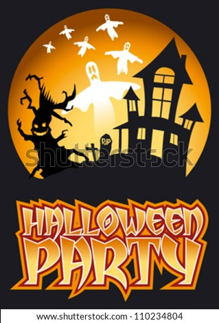 Halloween Party Graphic with Scary Tree and flying Ghosts in front of haunted house.