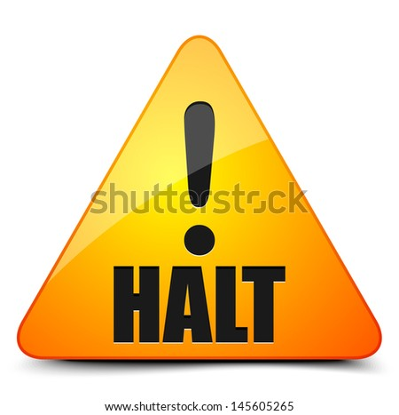 Halt! - stock vector