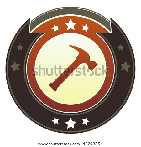 Hammer, repair, or fix icon on round red and brown imperial vector button with star accents