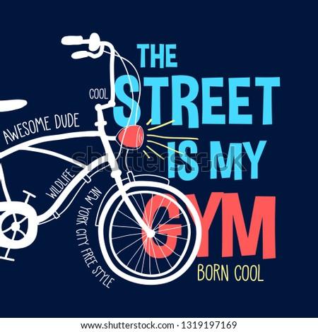 Hand drawing bicycle and slogan vector.
