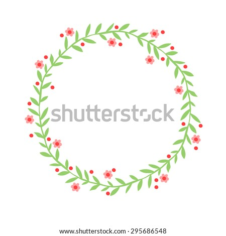 Hand drawn abstract wreath (frame in the shape of a circle) with leaves, flowers and berries. Beds shades. Doodles of flowers, leaves and berries.