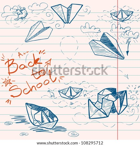 Hand drawn Back to School sketch on lined notebook paper. Notebook doodles with lettering, paper boats and paper planes. Vector Illustration. Background