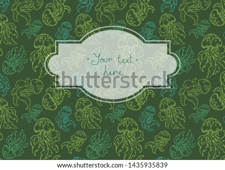 Hand-drawn background. Summer template for flyer, banner or card with jellifish in doodle linecut decorative style. decorative elements and frame for your text in green color