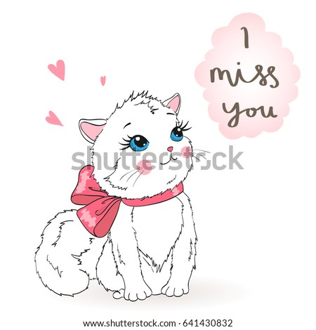 Hand drawn beautiful cute little girl kitty on the background with inscription I miss you. Vector illustration.