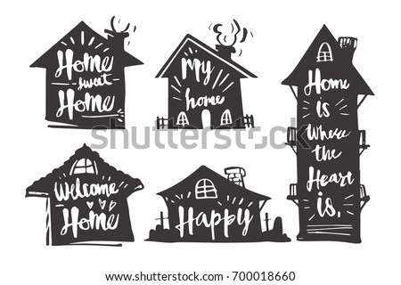 Hand Drawn Calligraphy In Silhouette House, My Home, Welcome Home, Happy,  Home