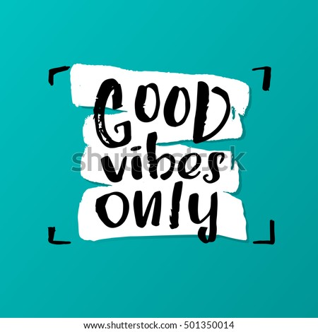 Good vibes quotes