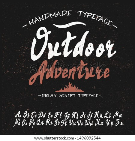 Hand drawn calligraphy typeface  for logos, restaurants, travel agencies, t-shirt. Outdoor poster advertising inspired font. Textured unique brush in alphabet style. Vector Alphabet. Custom Letters.