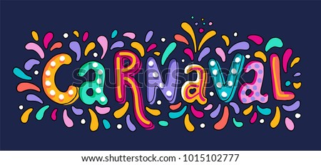 Hand drawn Carnaval Lettering logotype, badge, icon. Party, masquerade poster card, invitation. Celebration decorate. Banner on textured background. Feast vector lettering typography.