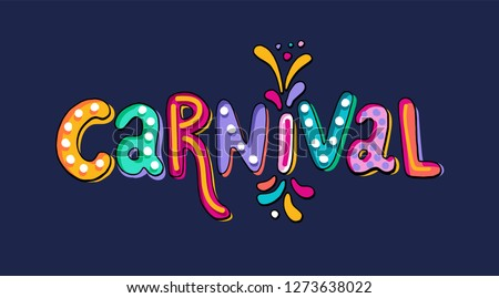 Hand drawn Carnival Lettering. Festive badge, banner. Masquerade Party poster greeting card, invitation. Celebration decorate. Flashes of firework, colorful confetti. Feast vector lettering typography