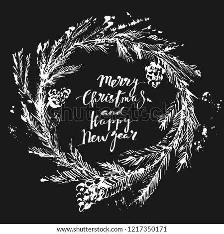 Hand drawn chalk Christmas and new year background. Merry Christmas and Happy New Year calligraphy, christmas tree wreath. For festive design, cards and invitations.