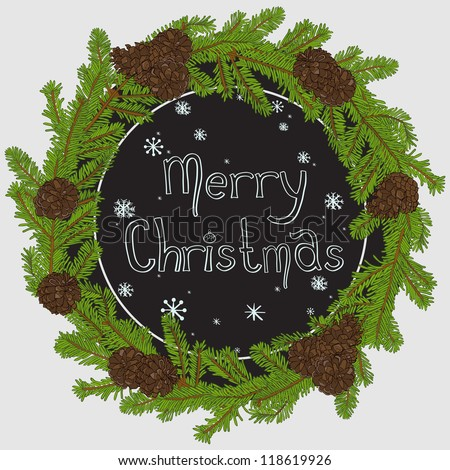 Hand drawn christmas round frame design with fir tree branches and pine cones. Chalkboard frame with snowflakes. Merry Christmas. Vector illustration.