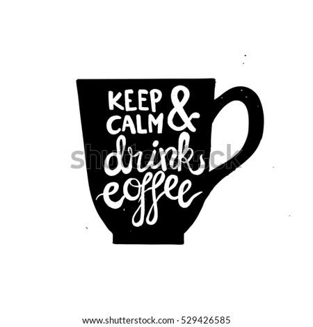 Hand drawn coffee mug with a phrase