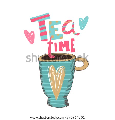 hand drawn cup of tea and cute