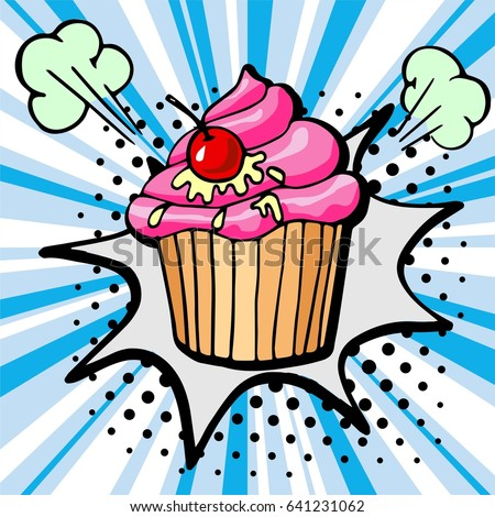 Hand drawn cupcake with cherry. Vector Fast Food sketch. Comic book style, pop art retro vector illustration.