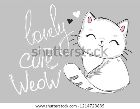"""Hand Drawn Cute cat with phrase lovely cute """"weow"""" vector illustration. Children's design poster."""