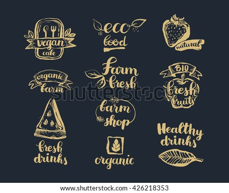 Hand-Drawn farm fresh logo set. Label collection of organic eco company, vegetarianets, bio labels. For vegetarian restaurant, vegan cafe menu, restaurant menu, organic shops, markets. Inc lettering