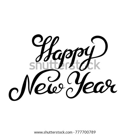 Hand drawn Happy New Year lettering for Happy holidays greeting card ...
