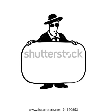 Hand drawn illustration. Businessman with a sign on white background