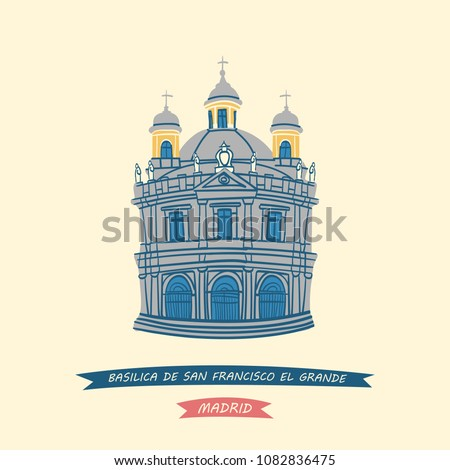 Hand-drawn illustration of the Royal Basilica of San Francisco el Grande (Real Basilica de San Francisco el Grande) located in Madrid, Spain