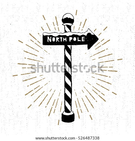 Hand drawn label with textured North pole sign vector illustration.