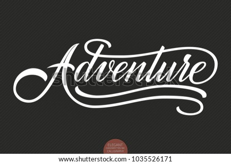 hand drawn lettering adventure