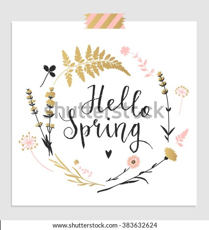 "Hand drawn lettering ""Hello spring"" card with decorative floral frame, vector illustration"