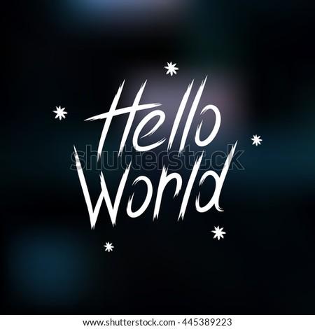 hand drawn lettering hello world