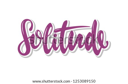 Hand drawn lettering of a word Solitude. Can used for T-shirt print, poster, banner. Vector Illustration. EPS 10 #1253089150